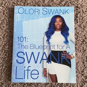 Olori Swank - 101: The Blueprint for a Swank Life